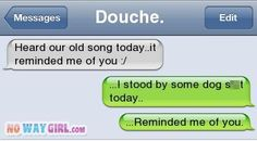 How funny. That reminds me of my ex too Text Message Fails, Text Fails, Funny Text Messages, Funny Picture Quotes, Funny Quotes, Text Conversations, Seriously Funny, Laugh Out Loud, Laugh Laugh