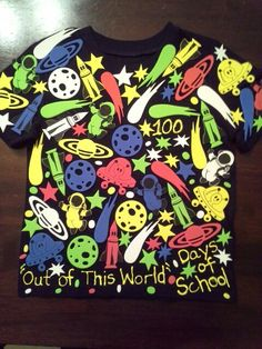 """100 Days of School Shirt """"100 Out of This World Days of School"""""""