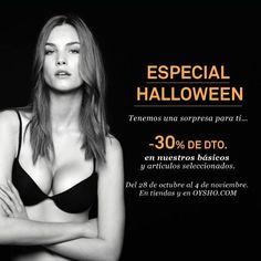 ¡Buenos días! Oysho Centro Comercial Meridiano te presenta hoy esta oferta de miedo que durará hasta el 4 de noviembre, mediante su Especial Halloween.