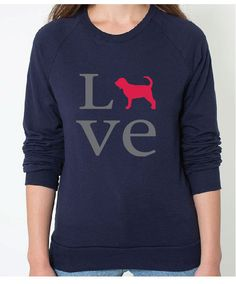 Righteous Hound - Women's Love Bloodhound Sweatshirt, (http://www.righteoushound.com/womens-love-bloodhound-sweatshirt/)