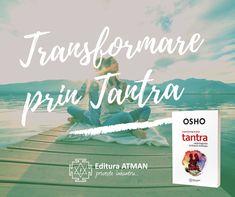 """În cartea """"Transformare prin Tantra"""", Osho dezleagă tainele unor cânturi de o rară frumusețe, Cânturile lui Saraha. Ele reprezintă adevăratul fundament al Tantrei. Osho, Tantra, Sanskrit, Hinduism, Indie, Movie Posters, Movies, Films, Film"""