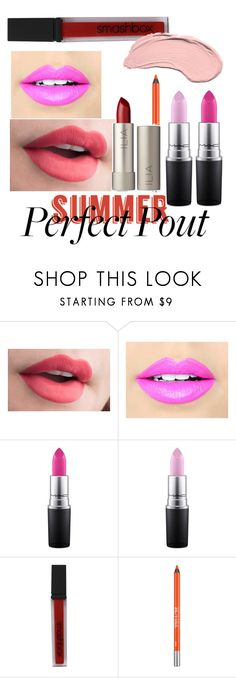 """""""Perfect Summer Pout"""" by molly-jean-rencher ❤ liked on Polyvore featuring beauty, Fiebiger, MAC Cosmetics, Smashbox, Urban Decay, Ilia, NYX and summerlipstick"""