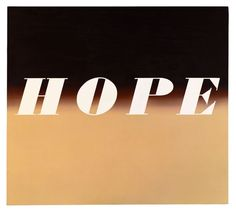 Ed Ruscha   Hope, 1972  oil on canvas  54 H x 60 W (inches)