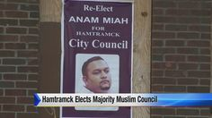 Hamtramck is 1st American city to elect majority Muslim council | News  - Home