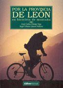Por la provincia de León en bicicleta de montaña, de Juan Carlos Fidalgo Vega