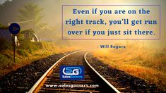 Even if you are on the right track, You'll get run over if you just sit there. - Will Rogers #SalesGarners #Monday #mondaythoughts #MondayMotivation #businessgrowth #Marketing #marketingdigital #Busniess #DigitalMarketing #GrowthHacking #success
