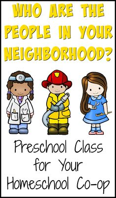 Who Are the People in Your Neighborhood a community helper class for preschool for your homeschool co-op from Walking by the Way