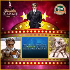 Q10. What is the name of the movie in which Rajinikanth   acted which was remake of Amitabh Bachchan's Don?  Comment the correct answer and stand a chance to win 1 Kabali   movie ticket and a gift voucher worth Rs. 350.  #TheVelloreKitchen #TakeAway #FamilyRestaurant #FineDining   #Vellore #Contest #KabaliContest #RajiniContest #NeruppuDa   #Magizhchi