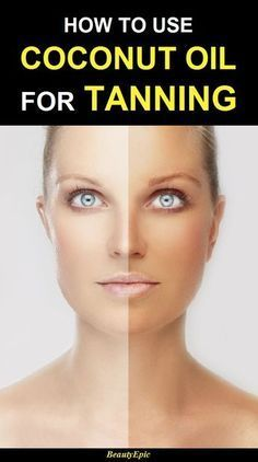 Skin Beauty Remedies How to use coconut oil for tanning - It is much preferable to turn to a natural product that helps you get your desired tanned skin easily. Here are best ways to use coconut oil for tanning Coconut Oil Facial, Coconut Oil For Acne, Benefits Of Coconut Oil, Organic Coconut Oil, Whipped Coconut Oil, Oil Benefits, Organic Oil, Coconut Oil For Tanning, Diy Tanning Oil
