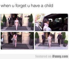 When You Forget You Have A Child... - http://rumorscandalscoop.com/when-you-forget-you-have-a-child/