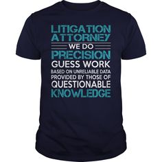Awesome Tee For Litigation Attorney T-Shirts, Hoodies. BUY IT NOW ==►…