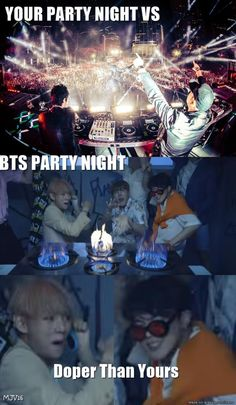 I would choose a BTS party any day.