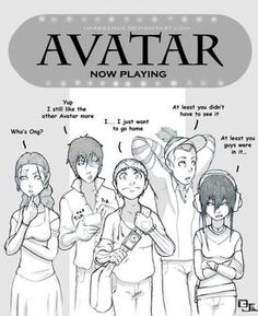 The Last Airbender Move reactions -- i like how Zuko talks about the OTHER Avatar movie lol but I'm with aang I didn't like the movie either. Avatar Movie, Avatar Funny, Avatar Series, Avatar Cartoon, Avatar Characters, Korra Avatar, Team Avatar, Avatar Fan Art, Iroh