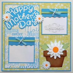 Happy Mothers Day Scrapbook Page