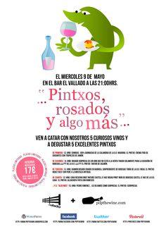 Cartel para la cata de Pintxos, rosados y algo más en el Bar El Vallado, en la Plaza Consistorial de Pamplona... El 9 de Mayo a las 21:00hrs.
