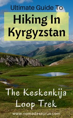 The Ultimate Guide To The Keskenkija Loop Trek In Kyrgyzstan A detailed guide on everything you need to know about the brand newKeskenkija Loop Trekin the Jyrgalan Valley in Kyrgyzstan. Don't miss Jyrgalan off your list of places to visit in Kyrgyzstan. China Travel, India Travel, Japan Travel, Hiking Tips, Travel Guides, Travel Tips, Travelling Tips, Central Asia, Travel Posters