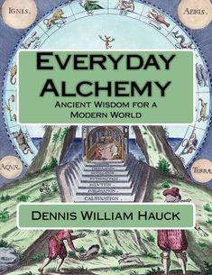 Spagyric Alchemy: Isolating the Life Force in Plants (Alchemy Study Program) (Volume Alchemy, Thriller, Natural Philosophy, Spiritual Reality, Occult Books, Greek Words, Mind Body Soul, The Life, Spirituality
