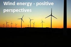 This section provides some resources for students to use when researching the positive perspectives of wind energy. 5) http://www.conserve-energy-future.com/Advantages_WindEnergy.php 6) http://www.futureenergy.com.au/facts.html