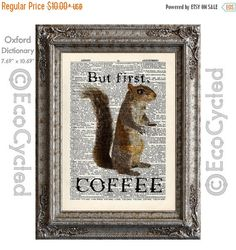 New to EcoCycled on Etsy: SALE Coffee Squirrel Loves Coffee- But First Coffee - on Vintage Upcycled Dictionary Art Print Book Art Print Recycled Caffeine Java Cup of (8.50 USD)
