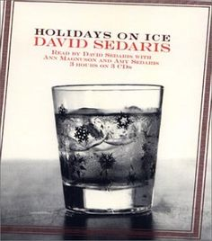 David sedaris holidays on ice stories