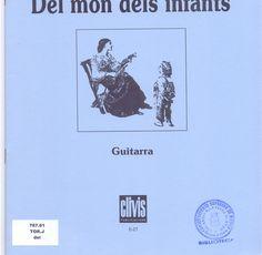 Torrent Ríus, Jaume.  Del món dels infants = Del mundo de los niños. Dotze peces breus per a guitarra = Doce piezas breves para guitarra. Barcelona : Clivis, 2000