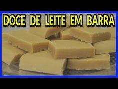(161) DOCE DE LEITE EM BARRA (RECEITA MUITO FÁCIL) - YouTube