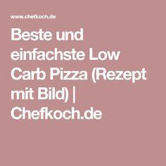 Beste und einfachste Low Carb Pizza (Rezept mit Bild) | Chefkoch.de