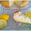 J' adore la Tarte au citron meringuée !!!  C'est l'un de mes desserts préférés...:D C'est le...