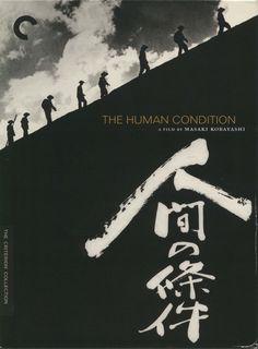 Réalisé par Masaki Kobayashi (1959-1961) Soldiers Prayer, Film Trilogies, The Criterion Collection, Japanese Film, Japanese Poster, Human Condition, Great Love, Film Posters, Naive