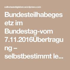 Bundesteilhabegesetz im Bundestag-vom 7.11.2016Übertragung – selbstbestimmt leben