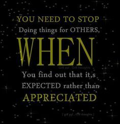 some people will never appreciate what you do for them - Google Search