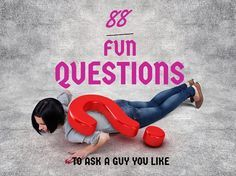 There's no bigger bummer than running out of things to talk to your crush/date/boyfriend. Here are 88 fun questions to ask a guy - In any situation.