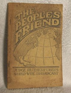 The Peoples Friend from Brother J. F. Rutherford