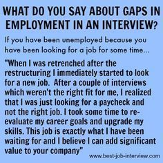 The right interview answer to interview questions about gaps in employment. How to explain a gap in employment with confidence. Good reasons for gaps in employment. Best Interview Answers, Interview Skills, Job Interview Questions, Job Interview Tips, Job Interviews, Interview Nerves, Resume Skills, Job Resume, Resume Tips