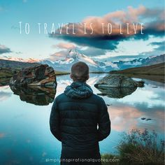 Inspirational Quotes for travel junkies and wanderlusters