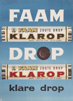 We hadden top drop en klarop drop! Vintage Advertisements, Vintage Ads, Vintage Posters, Sweet Memories, Childhood Memories, Rhapsody In Blue, Old Commercials, Art Deco Posters, The Old Days