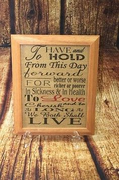 """To Have & Hold 8.5""""x11"""" W/ Wood Frame Burlap Sign Frame Traditional Wedding Vows"""