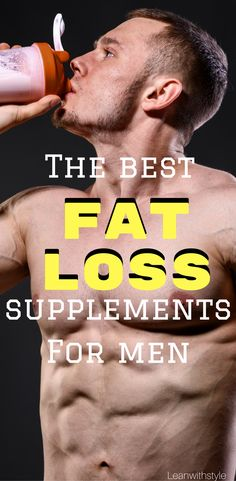 Best Fat Loss Supplements for Men | Best Fat Loss Supplements That Work | Best Fat Loss Supplements products