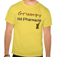 Grumpy Old Pharmacist T-Shirts and Gifts T Shirt, Hoodie Sweatshirt