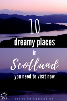 10 must visit places in Scotland, that you didn't know existed. Discover incredible places in Scotland from exotic Caribbean looking beaches of the Scottish Islands to snowy mountain peaks in the Highlands. Find off the beaten path hidden gems in Scotland. The best places to see in Scotland | worlderingaround