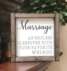 Wedding Gifts Diy Marriage An Endless Sleepover With Your Favorite Weirdo Sign Marriage Humor, Marriage Advice, Happy Marriage, Marriage Gifts For Couple, My Sun And Stars, Up House, Married Life, First Home, Funny Signs