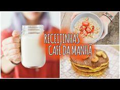 3 ideias rápidas e fáceis pra um café-da-manhã saudável - YouTube
