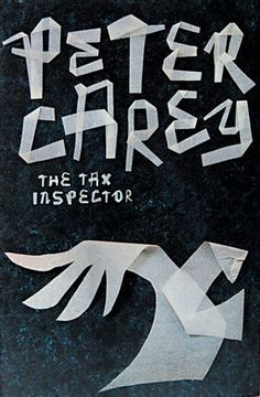 The Tax Inspector / Peter Carey. book_cover design by Jenny Grigg, Series Design, UK. #book_cover