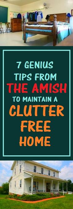 If you want your home to be clear of clutter, look no further than Amish homes for the perfect example. Their homes are very simple and uncluttered. Your home has a strong impact on your state of b…