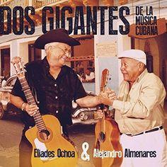 Dos Gigantes De La Musica Cubana Salsa Music, Audio, Nostalgia, Social Club, Tower Records, World Music, Golden Age, First Time, Music Videos