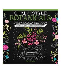 Look At This Chalk Style Botanicals Deluxe Coloring Book On Zulily Today