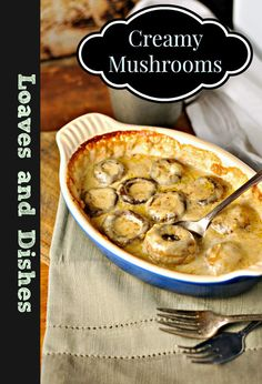 Perfect for a cookout - goes great on hamburgers! creamy mushrooms @loavesanddishes.net