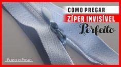 Como Pregar Zíper Invisível - Passo a Passo