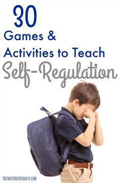 The Inspired Treehouse - How can you support the development self-regulation in your child? Check out some of our best activities and ideas here!