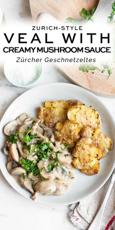 Zurich-Style Veal with Creamy Mushroom Sauce (or Züricher Geschnetzeltes), served with crispy and golden Smashed Potatoes. A classic dish from Zurich which is easy to make at home. Veal Recipes, Chicken Recipes, Cooking Recipes, Sauce Recipes, Side Dish Recipes, Healthy Dinner Recipes, Entree Recipes, Creamy Mushroom Sauce, Pasta